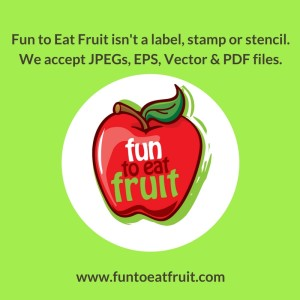 FAQs #2 Fun to Eat Fruit isn'a a label, stamp or stencil.