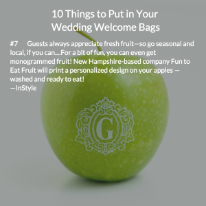 Fun to Eat Fruit for Wedding Welcome Swag Bags