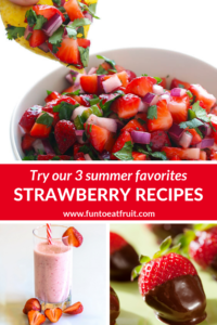 Summer fun starts with fresh strawberries. Try our 3 easy, favorite recipes with strawberries for entertaining friends, including a fresh, spicy take on salsa from gimmesomeoven.com. www.funtoeatfruit.com #strawberries #summerrecipes #fruit #strawberryrecipes